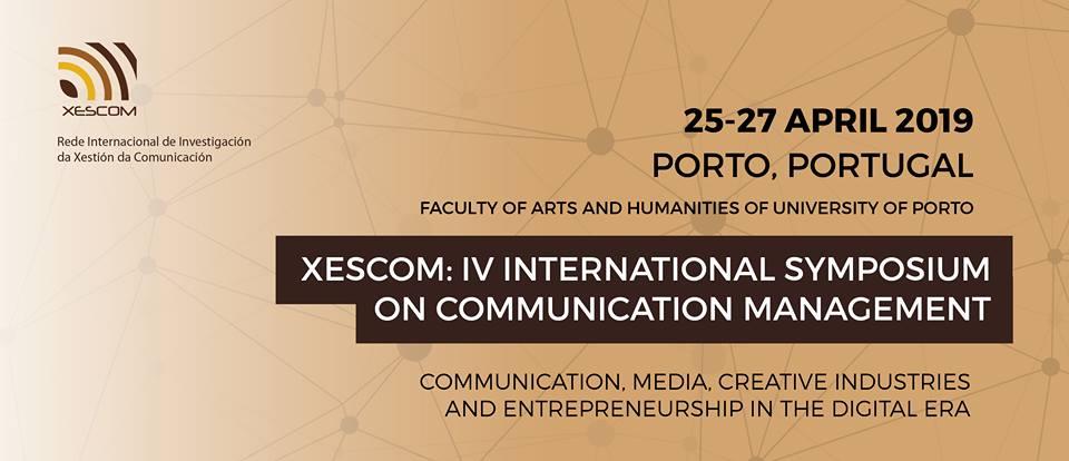 IV Simposio Internacional sobre Xestión da Comunicación – XESCOM Porto 2019
