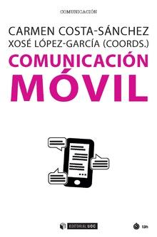 O manual 'Comunicación móvil' repasa as múltiples perspectivas deste paradigma